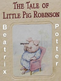 Cover The Tale of Little Pig Robinson