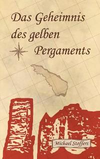 Cover Das Geheimnis des gelben Pergaments