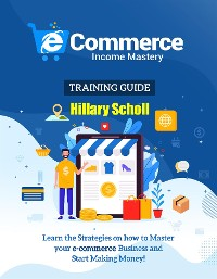 Cover Ecommerce Income Mastery Training Guide