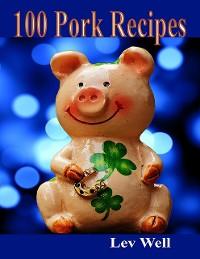 Cover 100 Pork Recipes