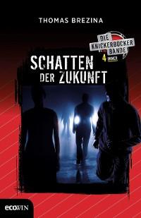 Cover Knickerbocker4immer - Schatten der Zukunft