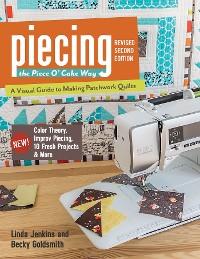 Cover Piecing the Piece O' Cake Way