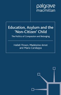 Cover Education, Asylum and the 'Non-Citizen' Child