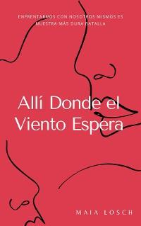 Cover Allí Donde el Viento Espera