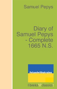 Cover Diary of Samuel Pepys - Complete 1665 N.S.