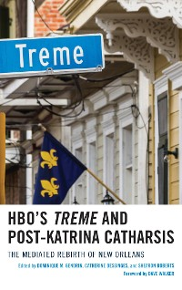 Cover HBO's Treme and Post-Katrina Catharsis