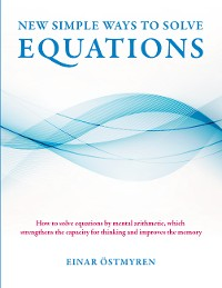 Cover New simple ways to solve equations