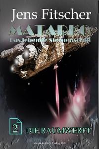 Cover Die Raumwerft (MATARKO 2)