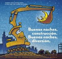 Cover Buenas noches, construcción. Buenas noches, diversión. (Goodnight, Goodnight, Construction Site Spanish language edition)