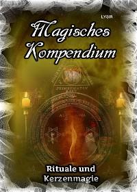 Cover Magisches Kompendium - Rituale und Kerzenmagie