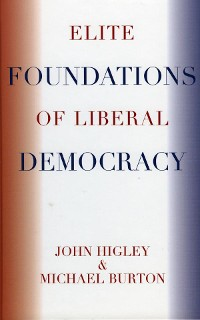 Cover Elite Foundations of Liberal Democracy