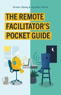 Cover The Remote Facilitator's Pocket Guide
