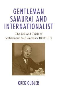 Cover Gentleman Samurai and Internationalist