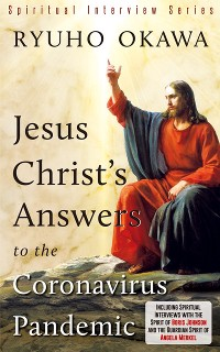 Cover Jesus Christ's Answers to the Coronavirus Pandemic