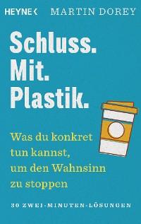 Cover Schluss. Mit. Plastik.