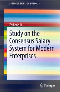 Cover Study on the Consensus Salary System for Modern Enterprises