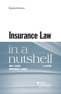 Cover Insurance Law in a Nutshell