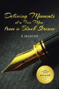 Cover Defining Moments of a Free Man from a Black Stream