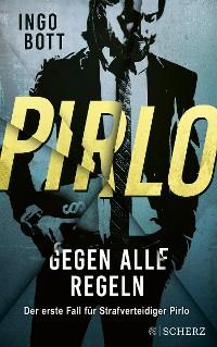 Cover Pirlo - Gegen alle Regeln