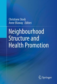 Cover Neighbourhood Structure and Health Promotion