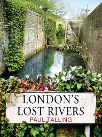 Cover London's Lost Rivers