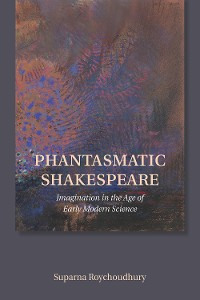 Cover Phantasmatic Shakespeare
