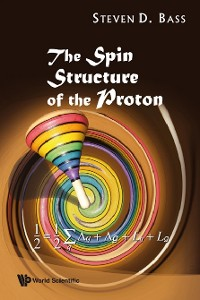 Cover Spin Structure Of The Proton, The