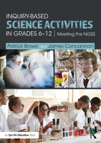 Cover Inquiry-Based Science Activities in Grades 6-12