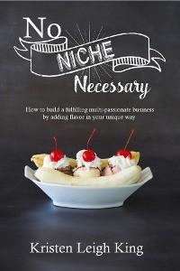 Cover No Niche Necessary