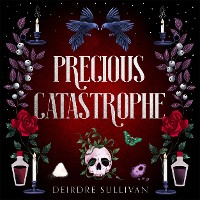 Cover Precious Catastrophe (Perfectly Preventable Deaths 2)