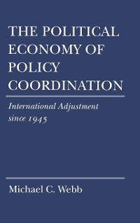 Cover The Political Economy of Policy Coordination