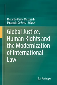 Cover Global Justice, Human Rights and the Modernization of International Law