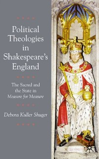 Cover Political Theologies in Shakespeare's England