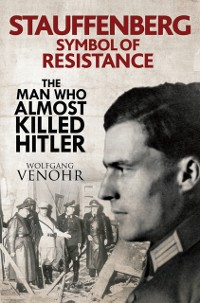 Cover Stauffenberg: Symbol of Resistance