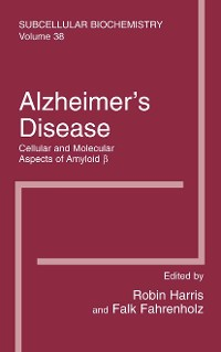 Cover Alzheimer's Disease: Cellular and Molecular Aspects of Amyloid beta