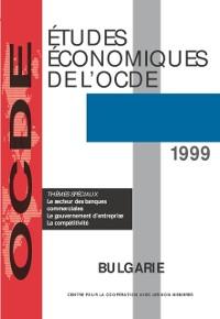 Cover Etudes economiques de l'OCDE : Bulgarie 1999