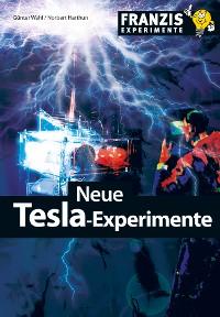 Cover Neue Tesla-Experimente