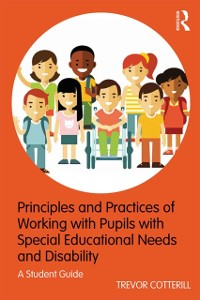 Cover Principles and Practices of Working with Pupils with Special Educational Needs and Disability