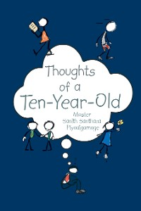 Cover Thoughts of a Ten-Year-Old
