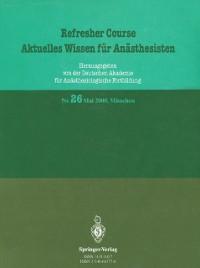 Cover Refresher Course Aktuelles Wissen fur Anasthesisten