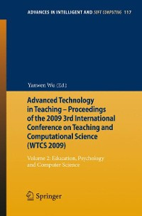 Cover Advanced Technology in Teaching - Proceedings of the 2009 3rd International Conference on Teaching and Computational Science (WTCS 2009)