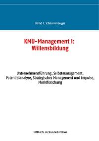 Cover KMU-Management I: Willensbildung