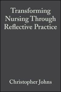 Cover Transforming Nursing Through Reflective Practice