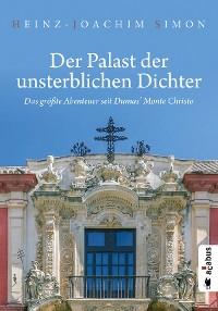 Cover Der Palast der unsterblichen Dichter. Das größte Abenteuer seit Dumas' Monte Christo