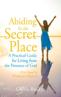 Cover Abiding in the Secret Place