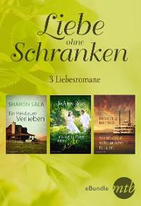 Cover Liebe ohne Schranken - drei Liebesromane