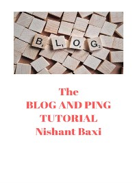 Cover The  BLOG AND PING TUTORIAL