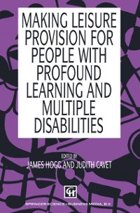 Cover Making Leisure Provision for People with Profound Learning and Multiple Disabilities