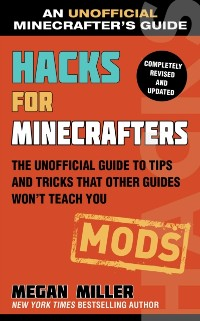 Cover Hacks for Minecrafters: Mods