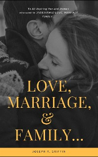 Cover Love, Marriage, &  Family...